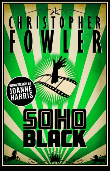Soho Black ebook by Christopher Fowler