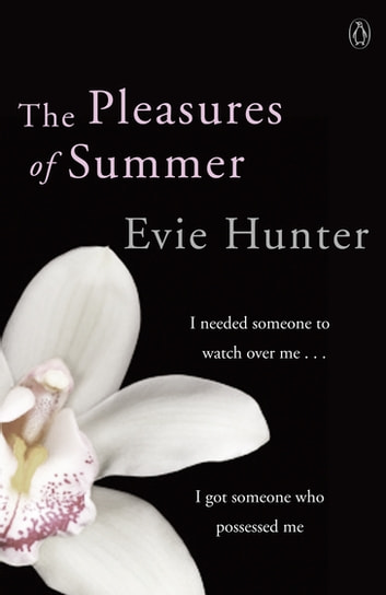 The Pleasures of Summer ebook by Evie Hunter