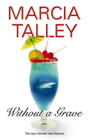 Without a Grave ebook by Marcia Talley
