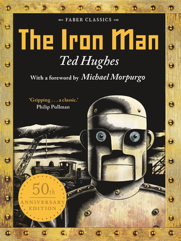 The Iron Man - 50th Anniversary Edition ebook by Ted Hughes