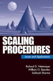 Scaling Procedures - Issues and Applications ebook by Dr. Richard G. Netemeyer,Dr. William O. Bearden,Dr. Subhash Sharma