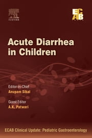 Acute Diarrhea in Children - ECAB ebook by Anupam Sibal