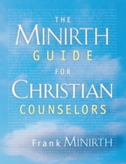 The Minirth Guide for Christian Counselors ebook by Frank Minirth