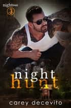 Night Hunt ebook by