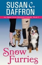 Snow Furries ebook by Susan C. Daffron