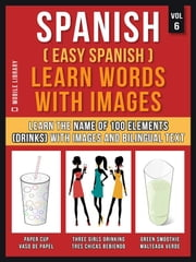 Spanish ( Easy Spanish ) Learn Words With Images (Vol 6)