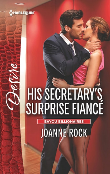 His Secretary's Surprise Fiancé ebook by Joanne Rock