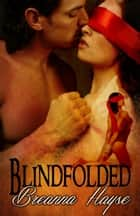 Blindfolded ebook by Breanna Hayse
