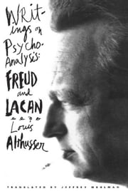 Writings On Psychoanalysis: Freud and Lacan ebook by Althusser, Louis