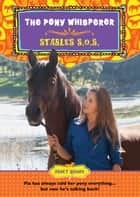 Stables S.O.S. - The Pony Whisperer ebook by Janet Rising