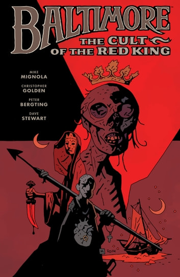 Baltimore Volume 6: The Cult of the Red King eBook by Mike Mignola