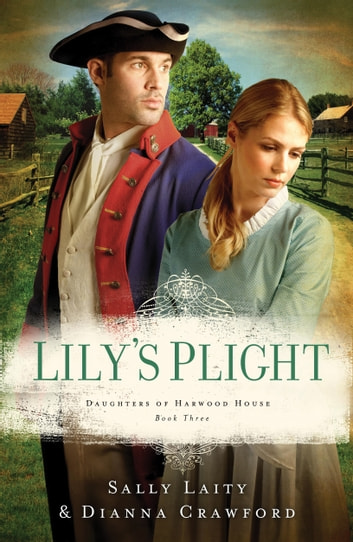 Lily's Plight ebook by Dianna Crawford,Sally Laity