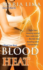 Blood Heat ebook by Maria Lima