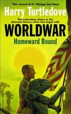 Homeward Bound ebook by Harry Turtledove