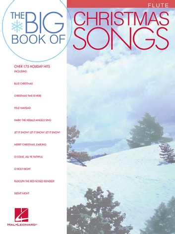 Big Book of Christmas Songs for Flute (Songbook) ebook by Hal Leonard Corp.