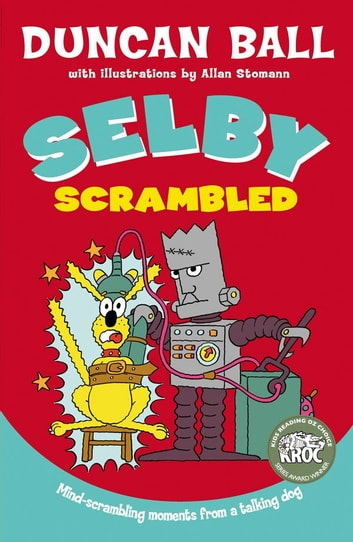 Selby Scrambled ebook by Duncan Ball