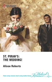 St. Piran's: The Wedding! ebook by Alison Roberts