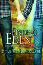 Finding Eden ebook by Scarlet Blackwell