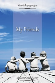 My Friends ebook by Yiannis Papageorgiou