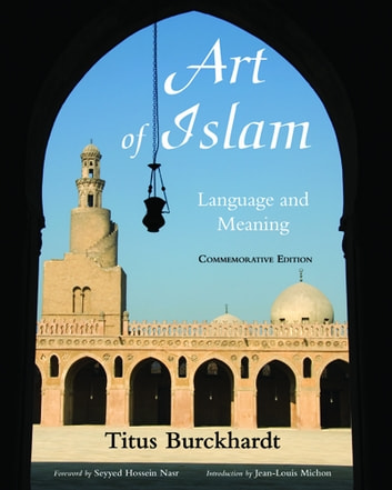 Art of islam language and meaning ebook by titus burckhardt art of islam language and meaning commemorative edition ebook by titus burckhardt fandeluxe Choice Image
