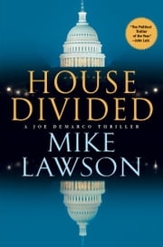 House Divided - A Joe DeMarco Thriller ebook by Mike Lawson