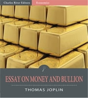 An Essay on Money and Bullion ebook by Thomas Joplin