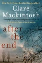 After the End ebook by Clare Mackintosh