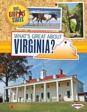 What's Great about Virginia? ebook by Jamie  Kallio