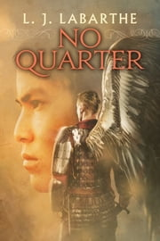 No Quarter ebook by L.J. LaBarthe