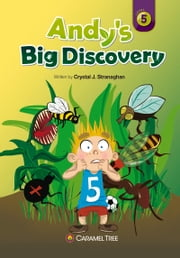 Andy's Big Discovery ebook by Crystal J.  Stranaghan