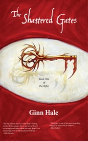 The Shattered Gates ebook by Ginn Hale