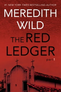 The Red Ledger: 1 ebook by Meredith Wild