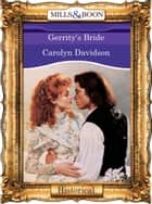 Gerrity's Bride (Mills & Boon Vintage 90s Modern) eBook by Carolyn Davidson