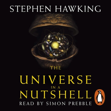Universe In A Nutshell audiobook by Stephen Hawking