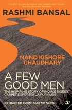 A Few Good Men Extracted from Take Me Home ebook by Rashmi Bansal