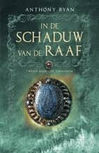 De torenheer ebook by Anthony Ryan, Peter van Dijk