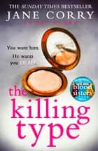The Killing Type - A short story from the bestselling author of My Husband's Wife ebook by Jane Corry
