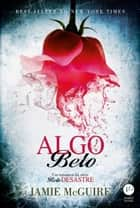 Algo belo - Belo desastre - vol. 3 ebook by Jamie McGuire
