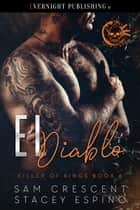 El Diablo ebook by Sam Crescent, Stacey Espino