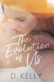 The Evolution of Us ebook by D. Kelly