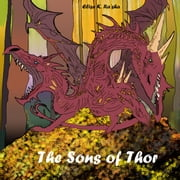 The Sons of Thor - Arc of Fantasy, #2 ebook by Elise K. Ra'sha
