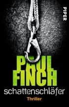 Schattenschläfer - Thriller ebook by Paul Finch, Bärbel Arnold, Velten Arnold
