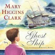 Ghost Ship ebook by Mary Higgins Clark,Wendell Minor