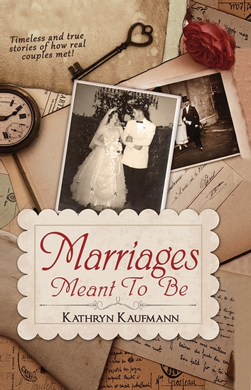 Marriages Meant To Be ebook by Kathryn Kaufmann