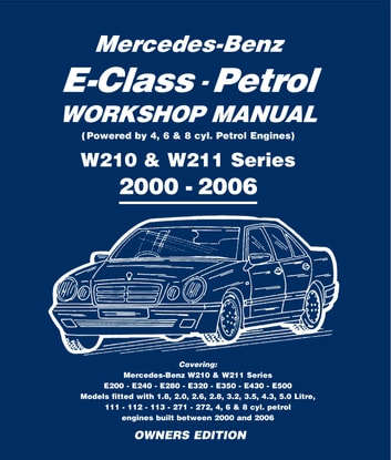 mercedes e class petrol workshop manual w210 w211 series ebook by rh kobo com mercedes w211 service manual free download mercedes w211 service manual pdf