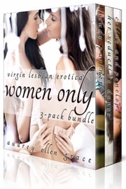 Women Only (3-Pack Bundle) ebook by Audrey Ellen Grace