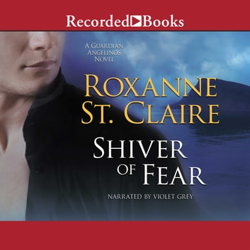 Shiver of Fear audiobook by Roxanne St. Claire