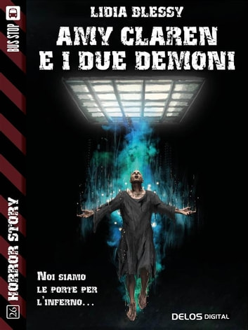 Amy Claren e i due demoni ebook by Lidia Blessy