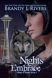 Nights Embrace ebook by Brandy L Rivers