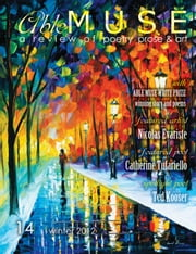 Able Muse - a review of poetry, prose and art - Winter 2012 (No. 14 - print edition) ebook by Alexander Pepple,Catherine Tufariello,Ted Kooser